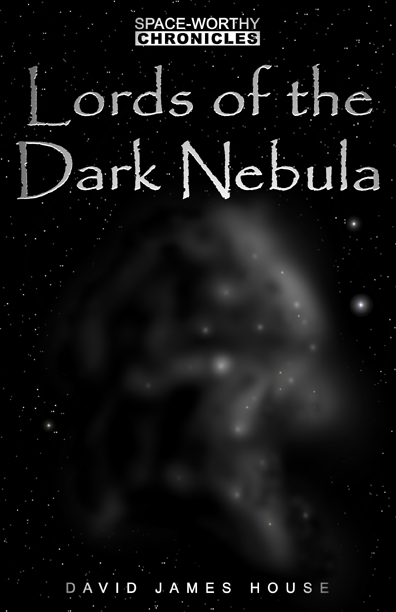 Lords of the Dark Nebula preliminary cover